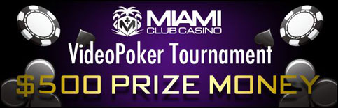 Video Poker Tournaments at Miami Club